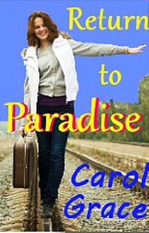 Return to Paradise by Carol Grace