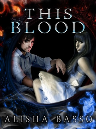 This Blood by Alisha Basso