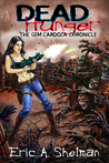 Dead Hunger II: The Gem Cardoza Chronicle