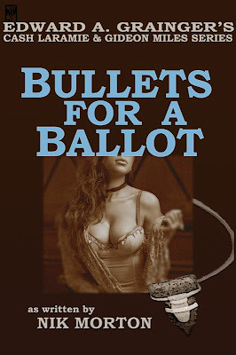 Bullets For A Ballot by Nik Morton