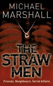 The Straw Men by Michael Marshall