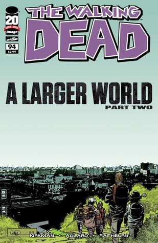 The Walking Dead, Issue #94 by Robert Kirkman