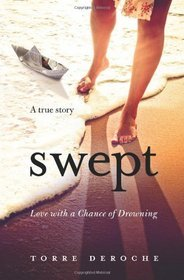 Swept: Love with a Chance of Drowning