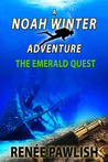 The Emerald Quest (The Noan Winter adventure series book #1)