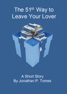 The 51st Way to Leave Your Lover