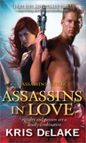 Assassins in Love (Assassins Guild, #1)