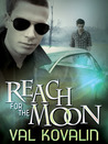 Reach for the Moon (Alejo and Bobby, #2)