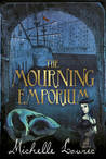 The Mourning Emporium (The Undrowned Child, #2)