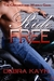 Ride Free (The Chromes and Wheels Gang, #2)