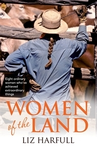 Women of the Land by Liz Harfull