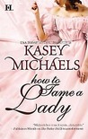 How to Tame a Lady (Daughtry Family, #2)