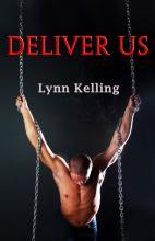 Deliver Us by Lynn Kelling