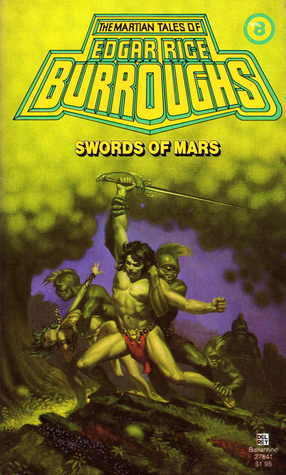 Swords of Mars by Edgar Rice Burroughs