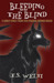 Bleeding the Blind (Parker Chance, #1.5)