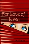 For Love of Livvy (An Esposito Mystery #1)