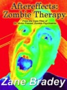 Aftereffects: Zombie Therapy (From the Case Files of Dr. Victor Frenzel)