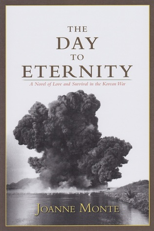The Day to Eternity by Joanne Monte