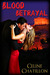 Blood Betrayal (The Kindred...