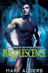 Magolescence (Adventures of the Magician's Coven, #1)