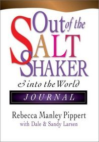 Out of the Saltshaker by Rebecca Manley Pippert