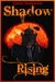 Shadow Rising (Shadow Born Trilogy, #2)