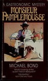 Monsieur Pamplemousse by Michael Bond