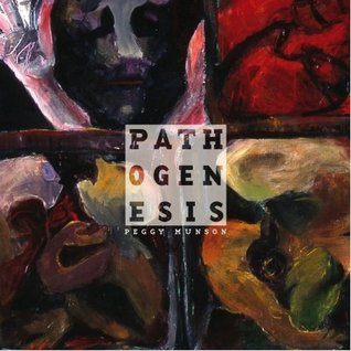 Pathogenesis by Peggy Munson