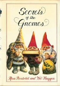 Secrets of the Gnomes by Rien Poortvliet