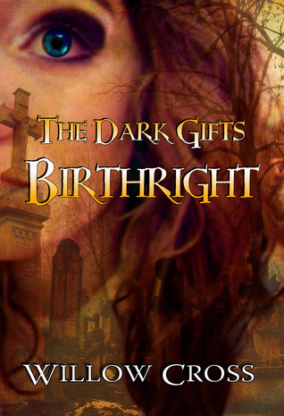 Birthright (The Dark Gifts, #1)