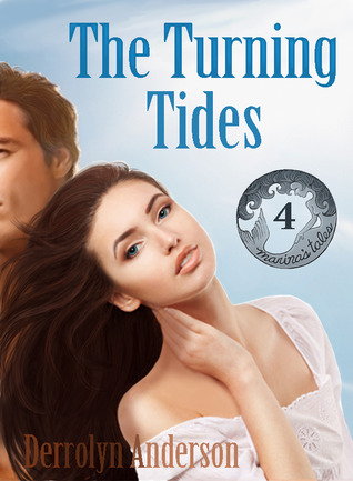 The Turning Tides by Derrolyn Anderson