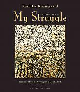 My Struggle by Karl Ove Knausgård