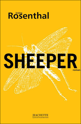 Sheeper by Irving Rosenthal