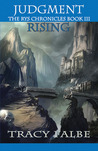 Judgment Rising: The Rys Chronicles Book III
