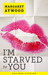 I'm Starved for You (Positron, #1)