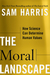 The Moral Landscape: How Sc...