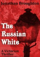 The Russian White by Jonathan Broughton
