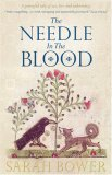 The Needle in the Blood by Sarah Bower