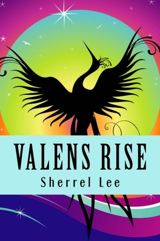 Valens Rise by Sherrel Lee