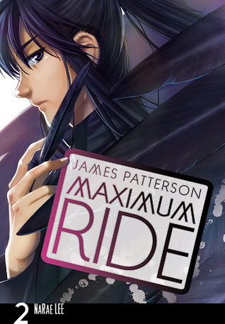 Maximum Ride, Vol. 2 (Maximum Ride: The Manga, #2)