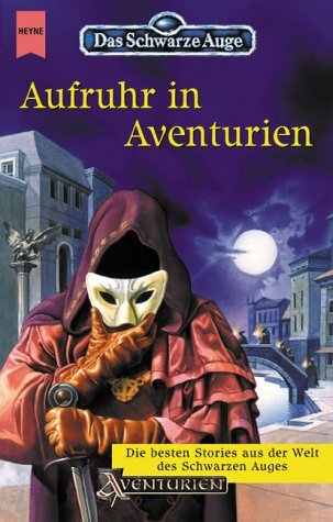 Aufruhr in Aventurien by Sarah Nick