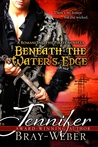 Beneath The Water's Edge (Romancing the Pirate novella)