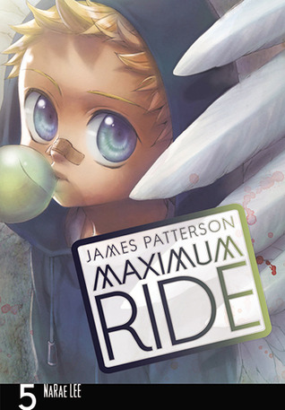 Maximum Ride, Vol. 5 (Maximum Ride: The Manga, #5)