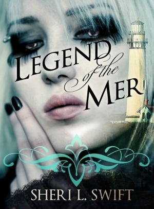 Legend of the Mer by Sheri L. Swift