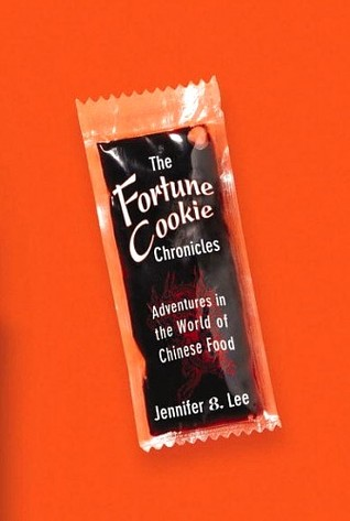 The Fortune Cookie Chronicles by Jennifer 8. Lee