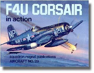 F4U Corsair in Action by Jim Sullivan
