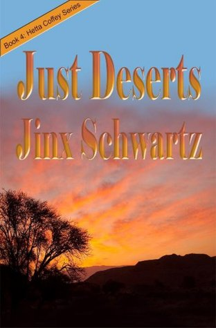 Just Deserts by Jinx Schwartz