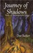 Journey of Shadows: Book 1 of The Immortalis Trilogy
