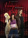 Vampire Academy: The Graphic Novel (Vampire Academy: The Graphic Novel, #1)