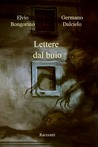 Lettere dal buio by Germano Dalcielo