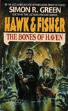 The Bones of Haven (Hawk & Fisher, #6)
